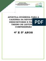 APOSTILA PARA TREINO DE LEITURA E CAIINHA DA REVISÃO 4 E  5º ANO