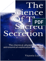 The Science Of The Sacred Secretion