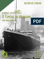 Rastro de Cthulhu - RMS TITANIC - O Especial Do Milionário - Biblioteca Do Duque