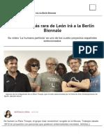 La troupe más rara de León irá a la Berlín Biennale
