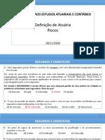 AULA 1 - EXERCÍCIOS RESOLVIDOS - INTRODUÇÃO À ATUÁRIA E RISCO