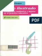 Eisner, Elliot (1998). El ojo ilustrado. Indagación cualitativa y mejora de la práctica educativa