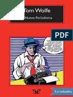 El Nuevo Periodismo - Tom Wolfe
