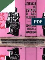 Martín Ch. - ¿Ciencia de Estado o Geo-filosofía? La democracia radical y el anarquismo en la crítica de Deleuze, Guattari y Foucault a la concepción jurídico-contractual moderna