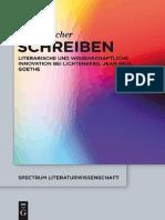 (Spectrum Literaturwissenschaft _ Spectrum Literature) Jens Loescher - Schreiben_ Literarische Und Wissenschaftliche Innovation Bei Lichtenberg, Jean Paul, Goethe-Walter de Gruyter (2014)