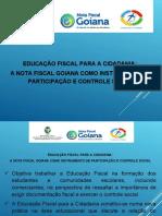 Apresentação EDUCAÇÃO FISCAL E NF GOIANA 2015