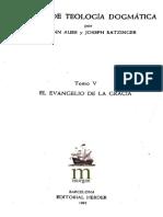 Auer y Ratzinger - El Evangelio de La Gracia