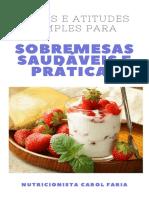 Ideias para sobremesas saudáveis e práticas