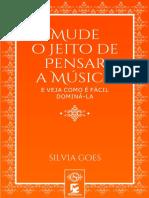 Silvia Goes - Mude o Jeito de Pensar a Música