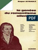 La Genèse Du Romantisme Allemand. 1797-1804. by Roger Ayrault