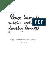 A paz começa com o seu sorriso adorável - Thich Nhat Hanh