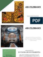 ARS CELEBRANDI- MAGISTERIO