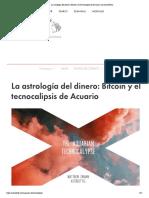 La astrología del dinero_ Bitcoin y el tecnocalipsis de Acuario _ Los AstroTwins