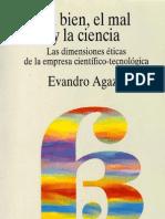 El bien, el mal y la ciencia - Evandro Agazzi