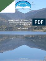 2016 (U DE MINHO - PORTUGAL) IX SEMINÁRIO LATINO-AMERICANO E V SEMINÁRIO IBERO-AMERICANO DE GEOGRAFIA FÍSICA 28 A 30 DE SETEMBRO DE 2016 – UNIVERSIDADE DO MINHO, PORTUGAL