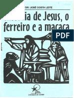 HISTÓRIA DE JESUS, O FERREIRO E A MACACA