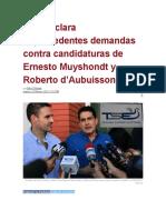 Sala declara improcedentes demandas contra candidaturas de Ernesto Muyshondt y Roberto d