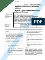 NBR 05832 -11 Implantes Para Cirurgia - Materiais Metalicos