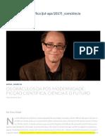Os oráculos da pós-modernidade_ ficção científica, ciência e o futuro Dossiê Ficção Científica (jul-ago_2017) _comciência
