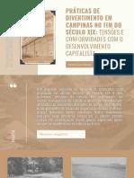 PRÁTICAS DE DIVERTIMENTO EM CAMPINAS NO FIM DO SÉCULO XIX_ TENSÕES E CONFORMIDADES COM O DESENVOLVIMENTO CAPITALISTA (1)