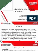 PLANIFICACIÓN ESTRATÉGICA DE LA CALIDAD DE LA EDUCACIÓN (1)