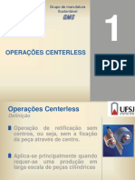8 Operações Centerless