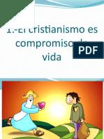 El cristianismo es compromiso de vida (3)