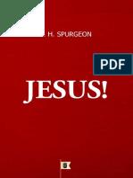 Jesus - Charles Haddon Spurgeon