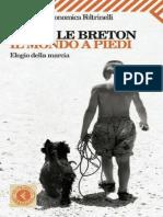 David Le Breton - Il Mondo a Piedi