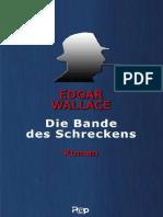 Wallace, Edgar - Die Bande des Schreckens