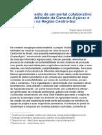 Desenvolvimento de Um Portal Colaborativo Da Sustentabilidade Da Cana-De-Açúcar e Oja Na Região Centro-Sul