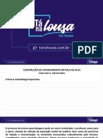 A CONSTRUÇÃO DO CONHECIMENTO EM SALA DE AULA - PARTES I A IV