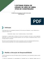 25R-03 - Como Estimar Perda de Produtividade de Mão de Obra em Pleitos de Construção