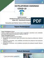 4. Pencatatan Pelaporan Vaksinasi COVID-19 15 Feb 2021