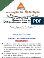 Farmacologia e Meios de Contraste Utilizado Em Diagnóstico Por Imagem Part 2 - Prof. Mauricio E. Goulart