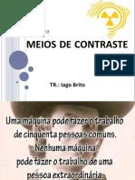 MEIOS DE CONTRASTE 2 - Iago Brito