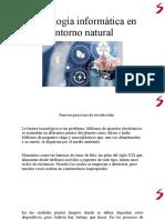 2.3 La Tecnología Informática en El Entorno Natural