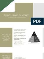 9. MARCO LEGAL EN MÉXICO