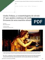 Giulia Tofana, a cosmetologista do século 17 que ajudou centenas de mulheres a se livrarem de seus maridos abusivos - BBC News Brasil
