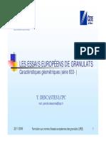 Essais Européens sur les Granulats_Serie 933 (Y. DESCANTES LCPC)