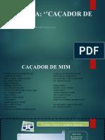 AULA 01 CAÇADOR DE MIM