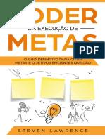 Poder-Da-Execução-De-Metas_-O-Guia-Definitivo-Para-Criar-Metas-e-Objetivos-Eficientes-Que-Dão-Result