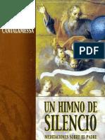 123907509 Cantalamessa Raniero Un Himno de Silencio