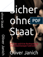 Sicher ohne Staat Wie eine natürliche Rechtsordnung ohne Gewaltmonopol funktioniert by Oliver Janich (z-lib.org)