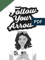 Follow Your Arrow Excerpt