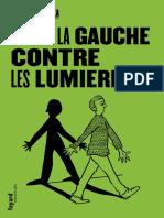 Stéphanie ROZA - La Gauche contre les Lumières - Fayard (2019)