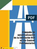 Campaña de universalización de la educación vial en los centros penitenciarios