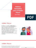 Habitos Saludables en El Adulto Mayor