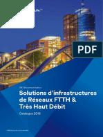 3M Télécommunications Solutions d infrastructures de Réseaux FTTH & Très Haut Débit. Catalogue _ 3M Science. Au service de la Vie.