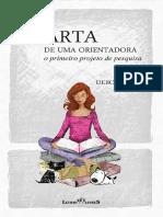 Debora Diniz - Carta de Uma Orientadora_ o Primeiro Projeto de Pesquisa (2012, Letras Livres) - Libgen.lc